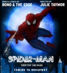 'SPIDER-MAN: TURN OFF THE DARK' Hits BROADWAY In 2010