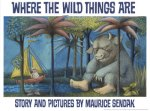 Cover For The Children's Book, 'WHERE THE WILD THINGS ARE'