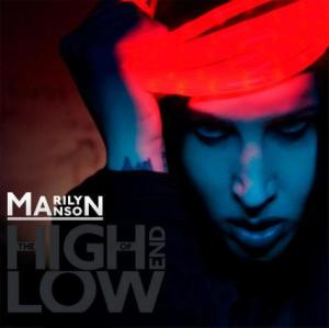 MARILYN MANSON: 'THE HIGH END OF THE LOW' Album Cover