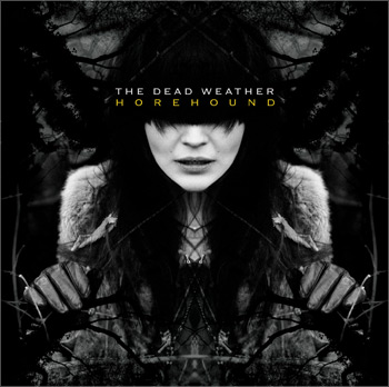 THE DEAD WEATHER: 'HOREHOUND' Album Cover
