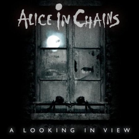 ALICE IN CHAINS: 'A LOOKING IN VIEW'