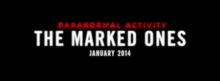 'PARANORMAL ACTIVITY: THE MARKED ONES'