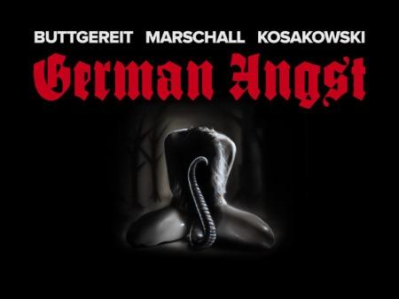 'GERMAN ANGST'